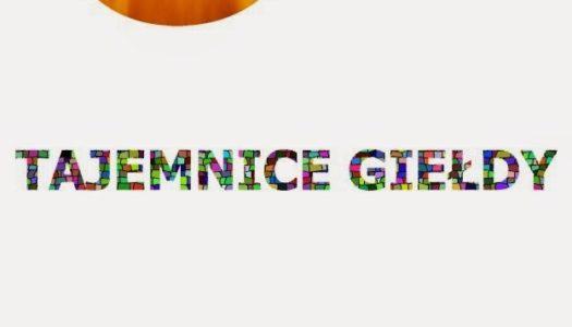 Recenzja – 3 Tajemnice Gieldy by Bartek Zielinski